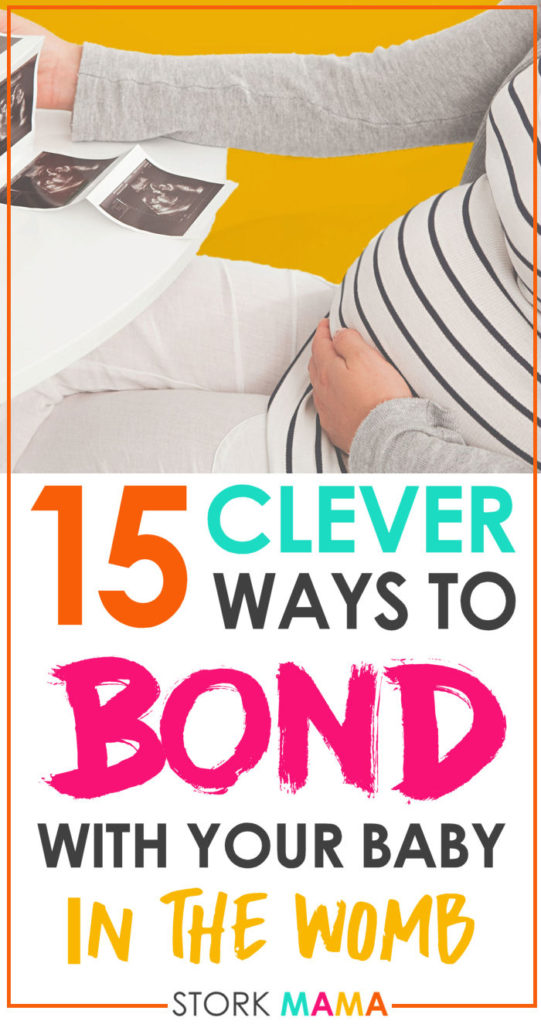 15 Ways to Bond With Baby in the womb | Stork Mama