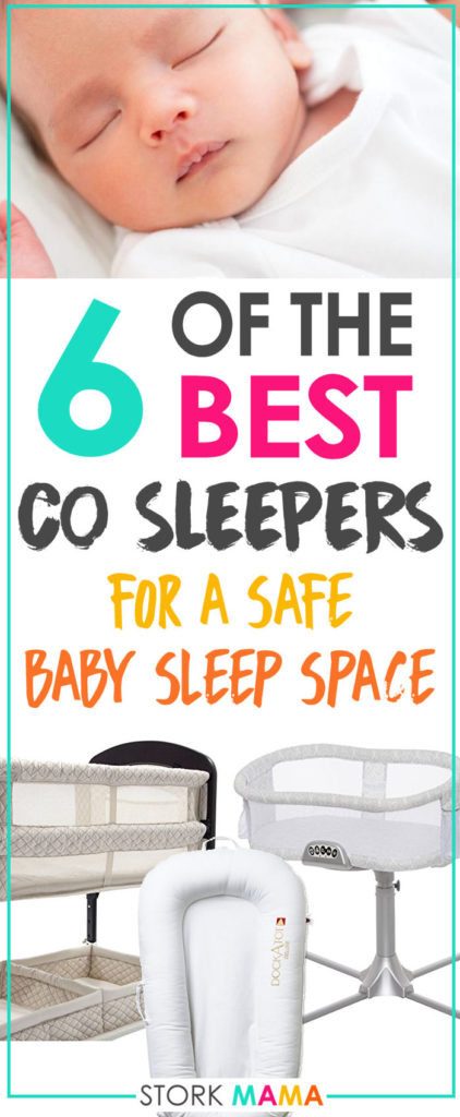 A baby co sleeper is a great way to keep your newborn baby close. It offers the safety of co-sleeping without the worry or risks of bed sharing. Whether its a co sleeper crib or a co sleeper nest, we'll help fins the best one for your family. Best Co Sleeper Reviews - Ultimate Buying Guide   Stork Mama