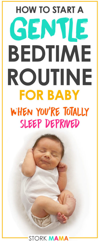 Start a Gentle Bedtime Routine for Baby | Stork Mama